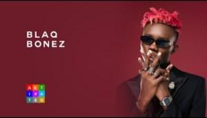 VIDEO: Blaqbonez – Best Rapper In Africa